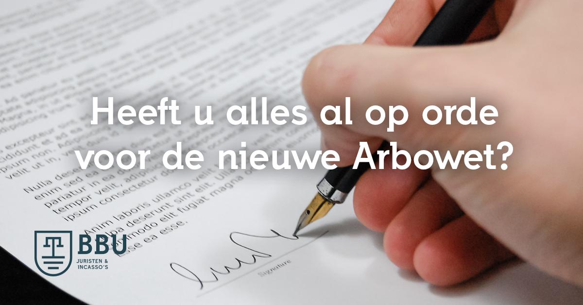 Zijn uw contracten op orde voor de nieuwe Arbowet?